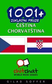 1001+ Základní Fráze Čeština - Chorvatština