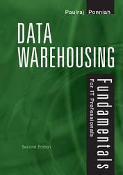Data Warehousing Fundamentals For It Professionals Book PDF
