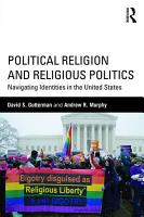 Political Religion and Religious Politics PDF