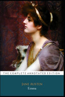 Emma By Jane Austen The Annotated Classic Edition