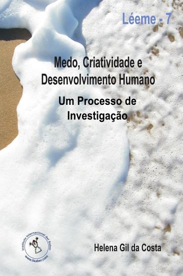 Medo  Criatividade e Desenvolvimento Humano  Um Processo de investiga    o PDF