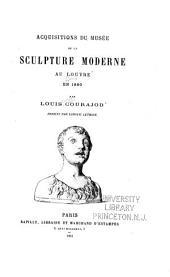 Acquisitions du musée de la sculpture moderne au Louvre en 1880, ...: dessins de Ludovic Letrone