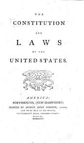 The Constitution and Laws of the United States