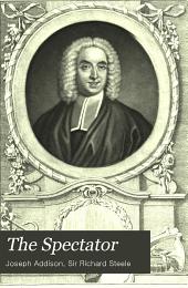The Spectator: no. 474-555; Sept. 3, 1712-Dec. 6, 1712