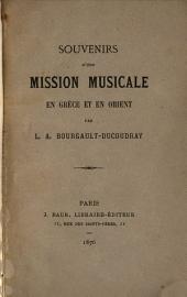 Souvenirs d'une mission musicale en Grèce et en Orient