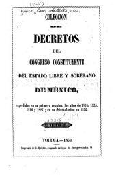 Colección de decretos expedidos por el ... Congreso Constitucional y por el ejecutivo: Volúmenes 1-2