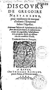 Discours de Saint Grégoire de Nazianze pour condamner et marquer d'infamie l'Empereur Julien l'Apostat