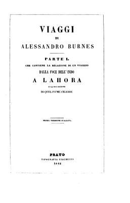 Viaggi di Alessandro Burnes. Prima versione italiana. (Traduttore, D. Agostini.).