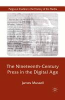 The Nineteenth Century Press in the Digital Age PDF