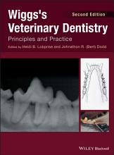 Wiggs s Veterinary Dentistry PDF