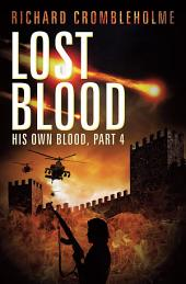 Lost Blood: His Own Blood, Part 4