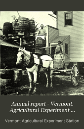 Annual Report of the Vermont Agricultural Experiment Station: Volume 17