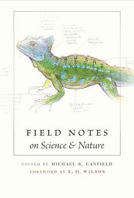 Field Notes on Science   Nature