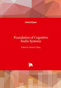 Foundation of Cognitive Radio Systems