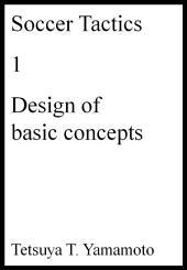 Soccer Tactics, 1, Design of basic concepts