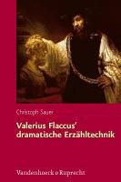 Valerius Flaccus  dramatische Erz  hltechnik PDF