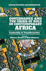 Governance and the Crisis of Rule in Contemporary Africa