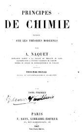 Principes de chimie fondée sur les théories modernes: Volume2