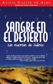Sangre en El Desierto Las Muertas de Juarez