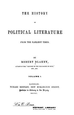 The History of Political Literature from the Earliest Times PDF