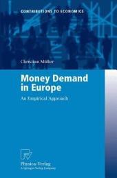Money Demand in Europe: An Empirical Approach