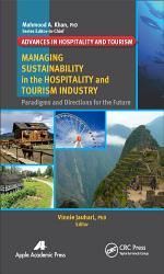 Managing Sustainability in the Hospitality and Tourism Industry