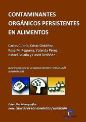 Contaminates orgánicos y persistentes en alimentos: Toxicología alimentaria