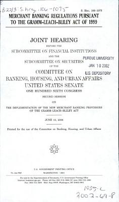 Merchant banking regulations pursuant to the Gramm-Leach-Bliley Act of 1999