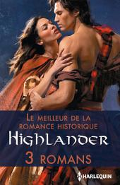 Le meilleur de la romance historique : Highlander: 3 romans