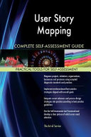 User Story Mapping Complete Self assessment Guide PDF