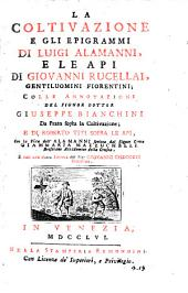 La coltivazione e gli Epigrammi di Luigi Alamanni: e le Api di Giovanni Rucellai