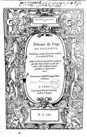 Hypnerotomachie, ou discours du songe de Poliphile, deduisant comme Amour le combat à l'occasion de Polia