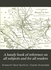 A Handy Book of Reference on All Subjects and for All Readers: Volume 5