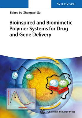 Bioinspired and Biomimetic Polymer Systems for Drug and Gene Delivery
