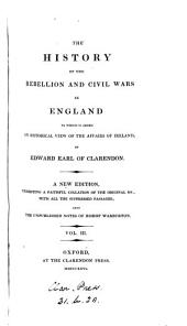 The history of the rebellion and civil wars in England to which is added an historical view of the affairs of Ireland. [on large paper, cm.24].