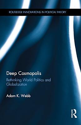 Deep Cosmopolis