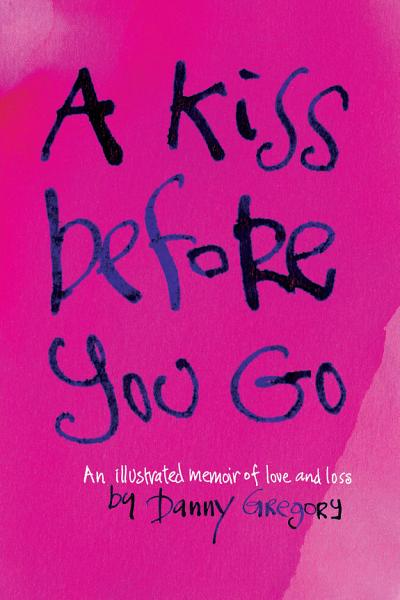 Download A Kiss Before You Go Book