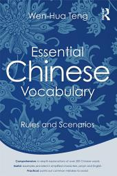 Essential Chinese Vocabulary: Rules and Scenarios