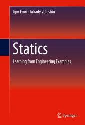 Statics: Learning from Engineering Examples
