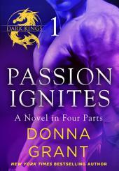 Passion Ignites:: Part 1