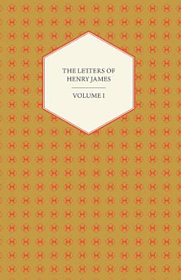 The Letters of Henry James   PDF