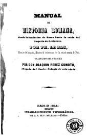 Manual de historia romana desde la fundación de Roma hasta la caída del Imperio de Occidente