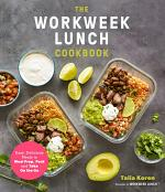 The Workweek Lunch Cookbook