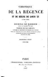 Chronique de la régence et du règne de Louis XV (1718-1765) ou journal de Barbier: 1718-1726