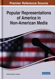 Popular Representations of America in Non American Media PDF
