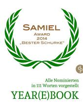 YEAR(E)BOOK SAMIEL AWARD 2014: Alle Nominierten in 111 Worten vorgestellt