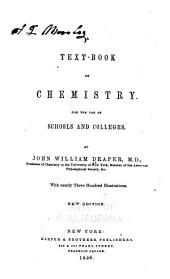 A Text-book on Chemistry: For the Use of Schools and Colleges