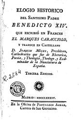 Elogio historico del Santisimo Padre Benedicto XIV