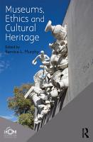 Museums  Ethics and Cultural Heritage PDF