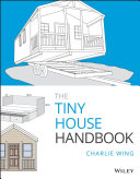 The Tiny House Handbook